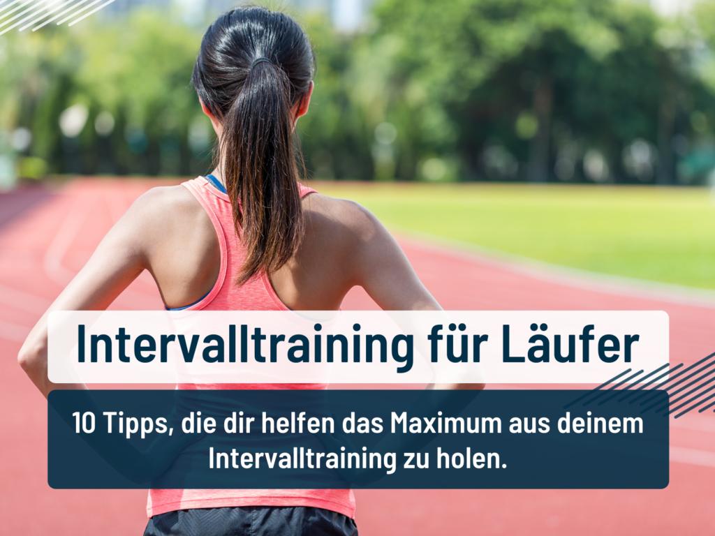 Intervalltraining für Läufer